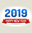 2019 - happy new year- red ribbon with shadow on vector image