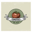 tomatoes vintage set of labels emblems or logo vector image