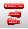 button subscribe now red vector image