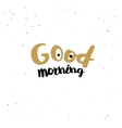 Good morning quote vector image