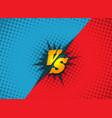 versus fighting background concept vector image