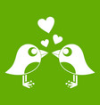 two birds with hearts icon green vector image