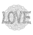 Hand drawn monochrome letters LOVE text with round vector image