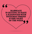 Inspirational love marriage quote Marriage is vector image