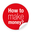 how tomake money label vector image
