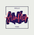 hello summer time poster vector image