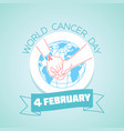 4 february world cancer day vector image