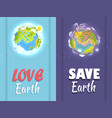 love save earth card with clean and ill planets vector image
