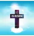 Easter christian celebration He is risen cross sky vector image