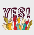 yes consent rally hands sign and letters vector image