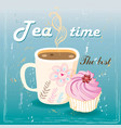 Delicious tea and cake vector image