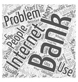 Problems with Internet Banking Word Cloud Concept vector image