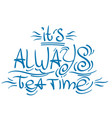 lettering phrase from the fairy tale alices vector image