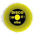 disco vibe stamp vector image vector image