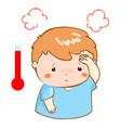 boy got fever high temperature cartoon vector image