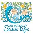 Save water - save life Hand drawn drops waves vector image