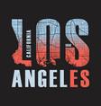 los angeles california tee print vector image