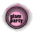 glam party stamp vector image