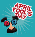 april fools day face prank text vector image
