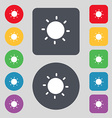 Sun icon sign A set of 12 colored buttons Flat vector image