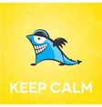 Keep calm funny character vector image