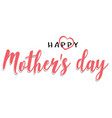 mothers day inscription vector image