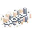 creative of three dimensional word work with vector image