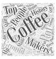 History of Coffee Makers Word Cloud Concept vector image