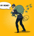 pop art thief in black mask stealing money vector image