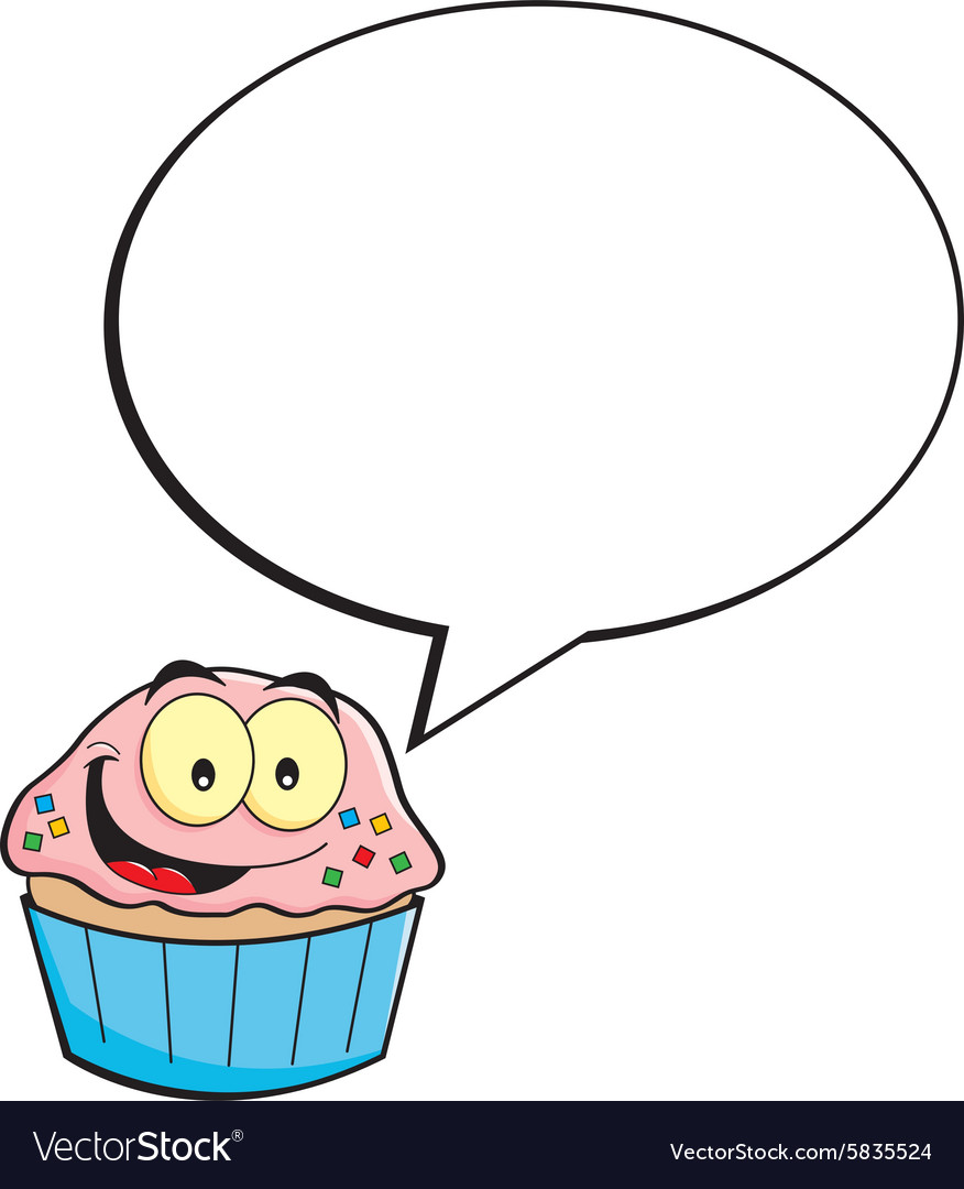 Cartoon cupcake with a caption balloon vector