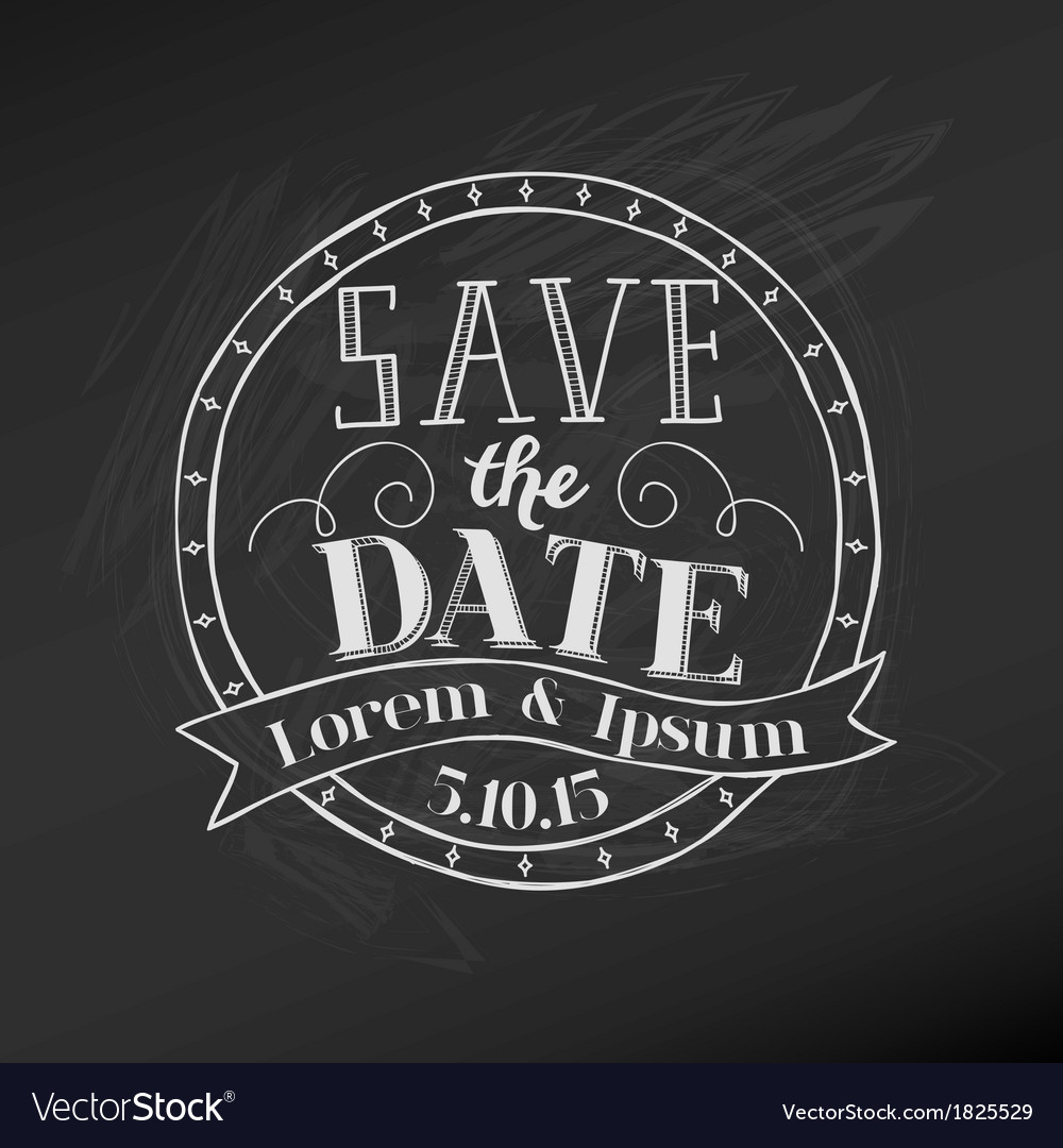 Save the date  wedding chalkboard card vector