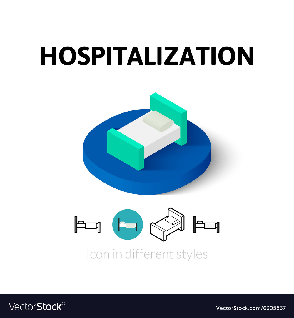 Hospitalization icon in different style vector