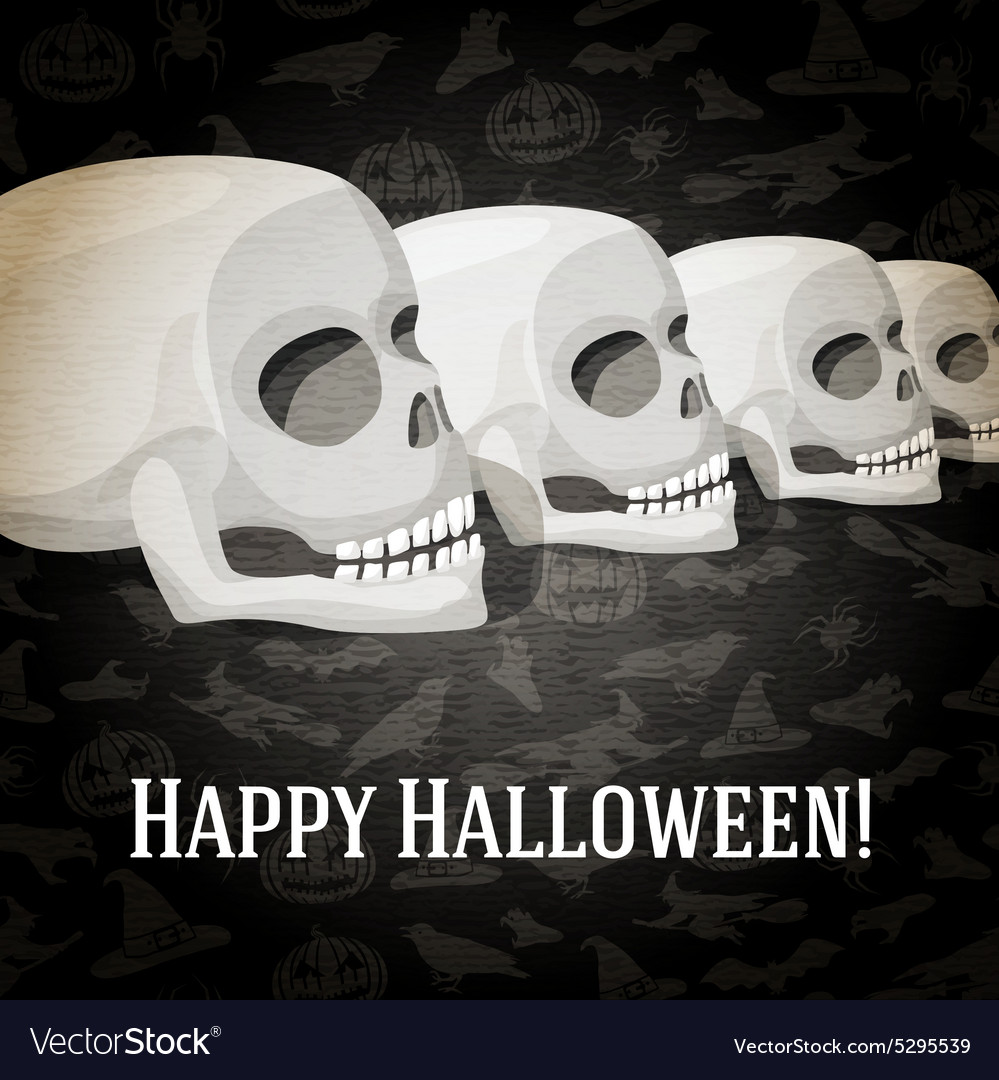 Happy halloween greeting card with human skulls vector