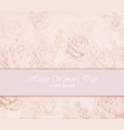 happy women day card with delicate pink vector image