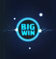 Big win banner vector image
