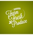 farm fresh vintage lettering background vector image