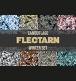 set of winter flectarn camouflage seamless pattern vector image