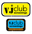 vj club screenings stamp vector image vector image