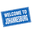 Johannesburg blue square grunge welcome to stamp vector image
