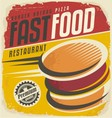 Retro fast food poster design vector image vector image