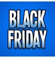 Black friday words retro style halftone vector image