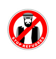 Ban immigrants Stop refugee Red Forbidding vector image
