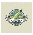 zucchini vintage set of labels emblems or logo vector image