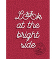 Bike motivation positive bicycle retro outline vector image vector image