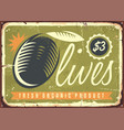 fresh organic olives retro sign vector image