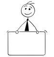 cartoon of business man holding empty sign vector image