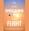air travel quotes let your dreamstake flight vector image