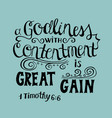 hand lettering great gain is godliness with vector image