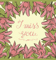 greeting card with lettering i miss you vector image