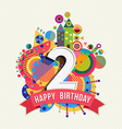 Happy birthday 2 year greeting card poster color vector image